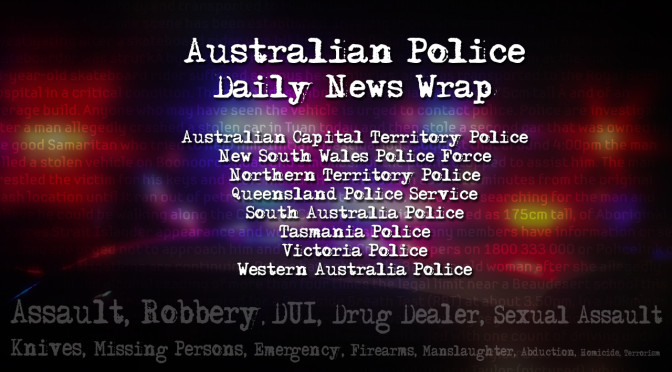 Aussie Police News Wrap for Wednesday Evening – 27/04/2016